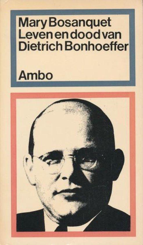 Leven en dood van Dietrich Bonhoeffer