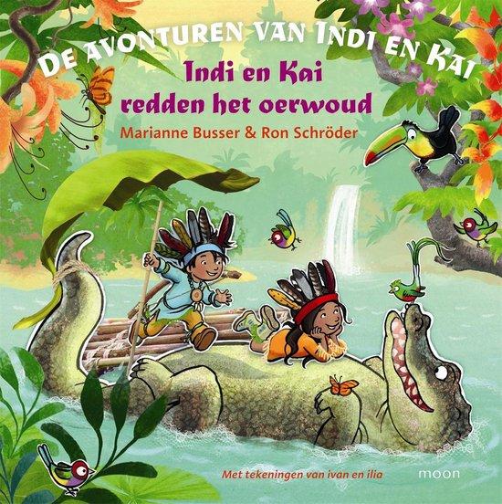 Indi en Kai redden het oerwoud - Ron Schroder  