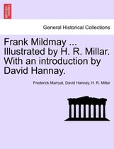 Frank Mildmay ... Illustrated by H. R. Millar. with an Introduction by David Hannay.