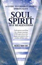 Soul Spirit Self Realizations