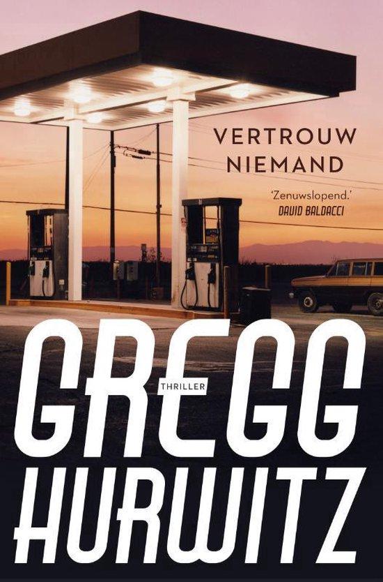 Vertrouw niemand - Gregg Hurwitz |