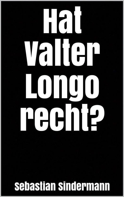 Boek cover Hat Valter Longo recht? van Sebastian Sindermann (Onbekend)