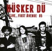 Husker Du - Live...First Avenue 85