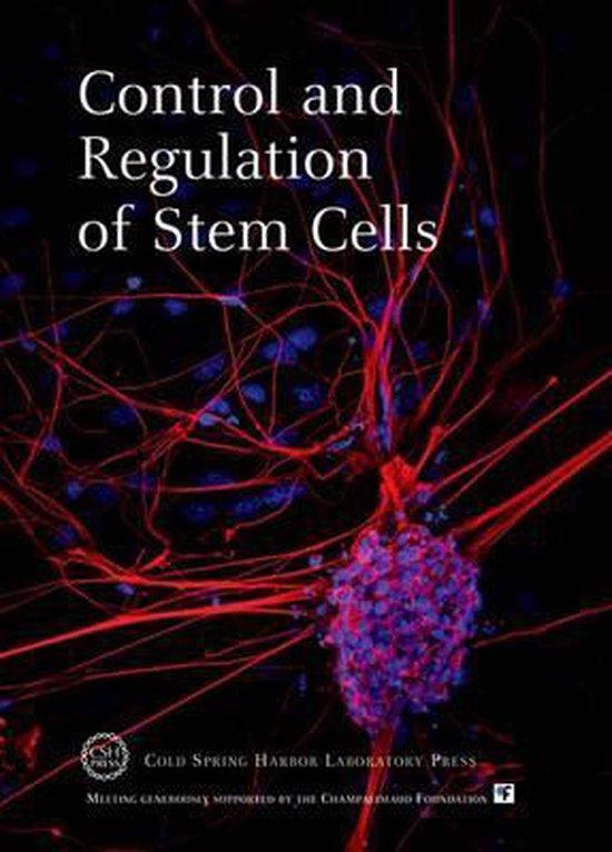 Control and Regulation of Stem Cells