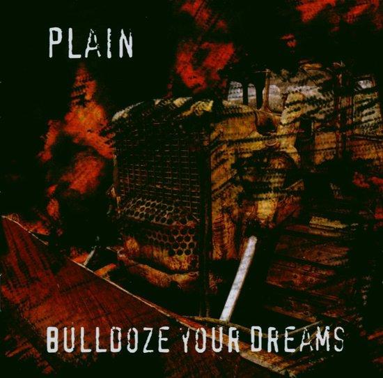 Bulldoze Your Dreams