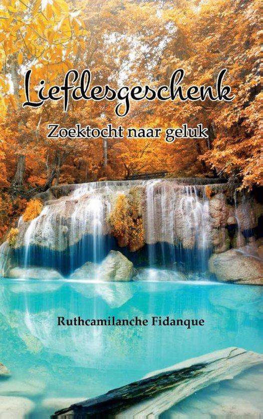 Liefdesgeschenk - Ruthcamilanche Fidanque   Fthsonline.com