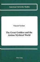 The Great Goddess and the Aistian Mythical World