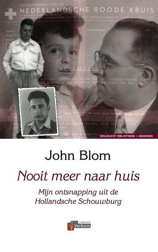 Holocaust Bibliotheek - Nooit meer naar huis - J. Blom |