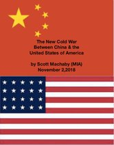 The New Cold War Between China & the United States