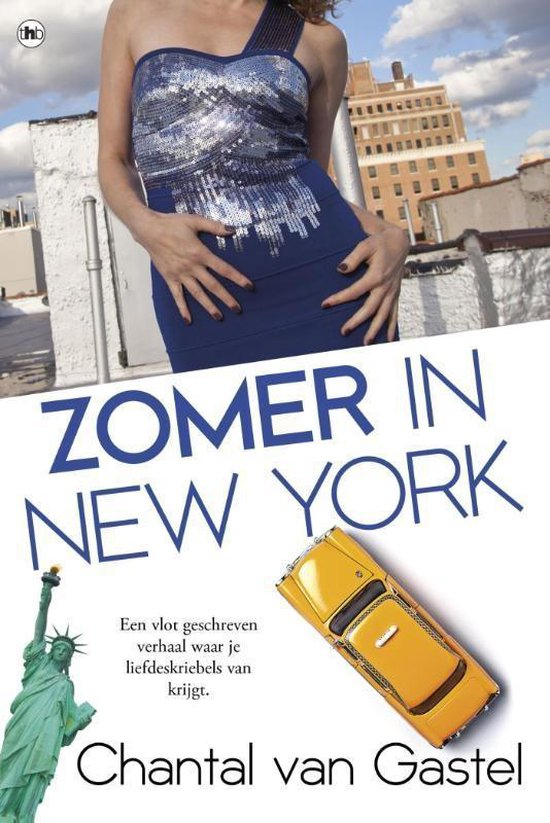 Zomer in New York - Chantal van Gastel |