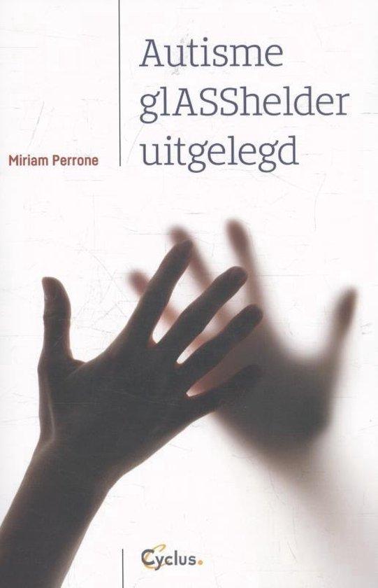Autisme glASShelder uitgelegd - Miriam Perrone   Readingchampions.org.uk