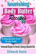 Nourishing Body Butter Recipes