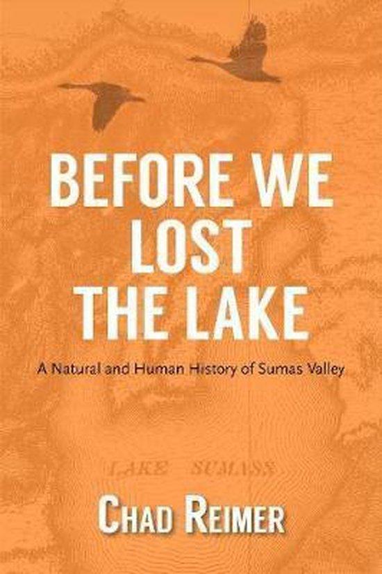 Boek cover Before We Lost the Lake van Chad Reimer (Paperback)