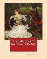 The Glimpses of the Moon (1922). by