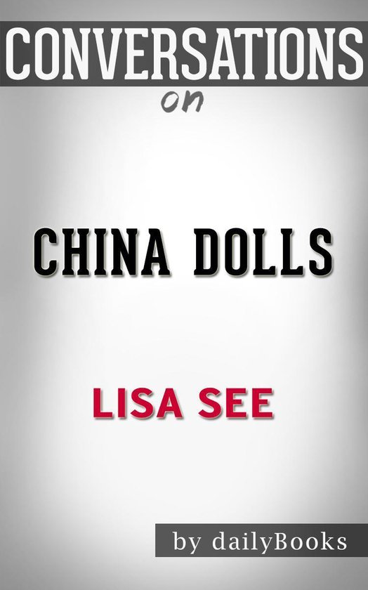 Boek cover Conversations on China Dolls By Lisa See | Conversation Starters van Dailybooks