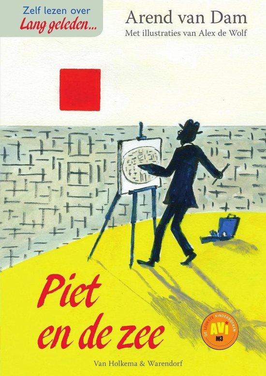 Lang geleden - Piet en de zee - Arend van Dam |