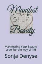 Manifest Beauty
