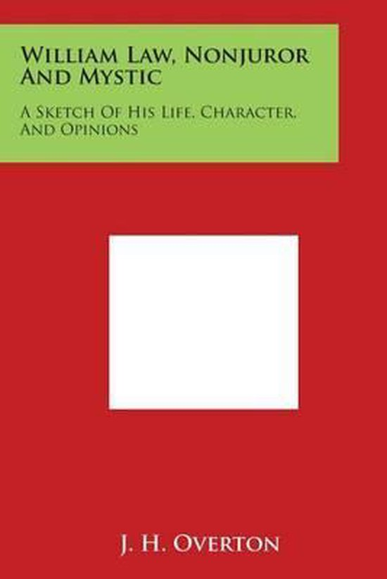 William Law, Nonjuror and Mystic