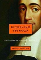 Betraying Spinoza