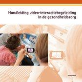 Handleiding video-interactiebegeleiding in de gezondsheidszorg