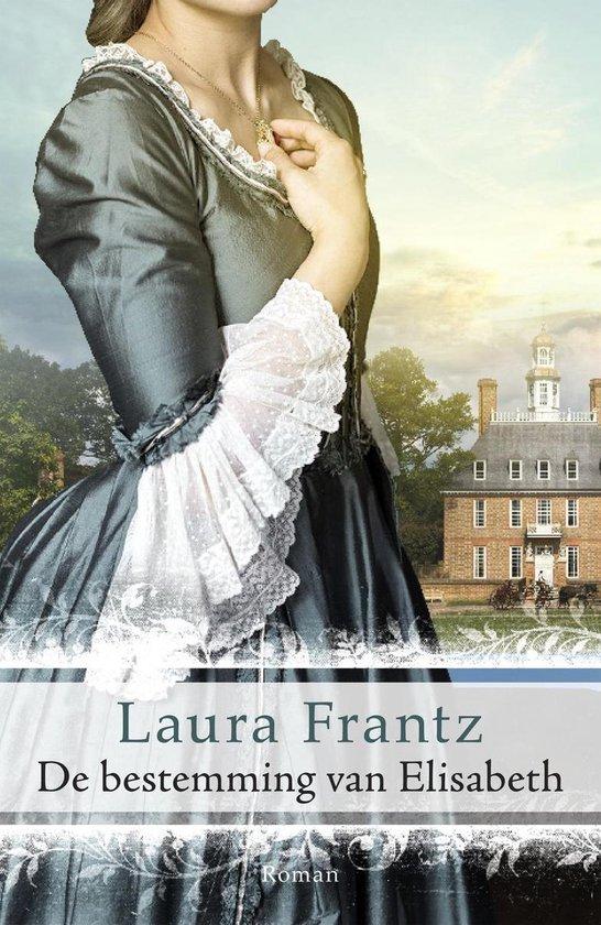 De bestemming van Elisabeth - Laura Frantz |