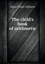 The Child's Book of Arithmetic