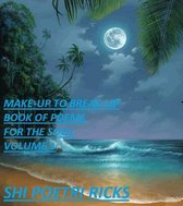 Make-Up to Break-Up Book of Poems for The Soul