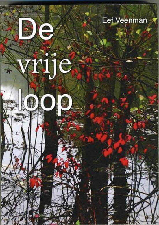 De vrije loop - Eef Veenman |