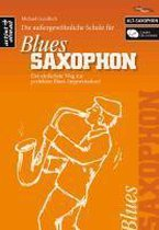 Die Schule für Blues Saxophon (Altsaxophon)