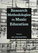 Research Methodologies in Music Education
