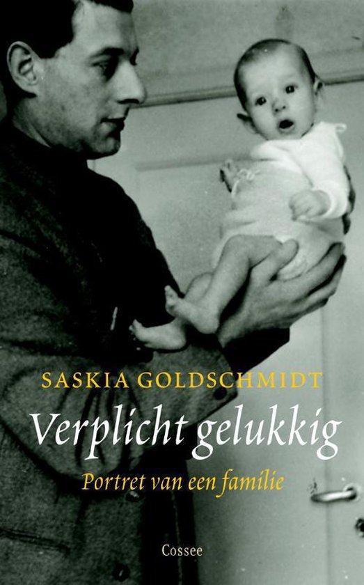 Verplicht gelukkig - Saskia Goldschmidt | Fthsonline.com