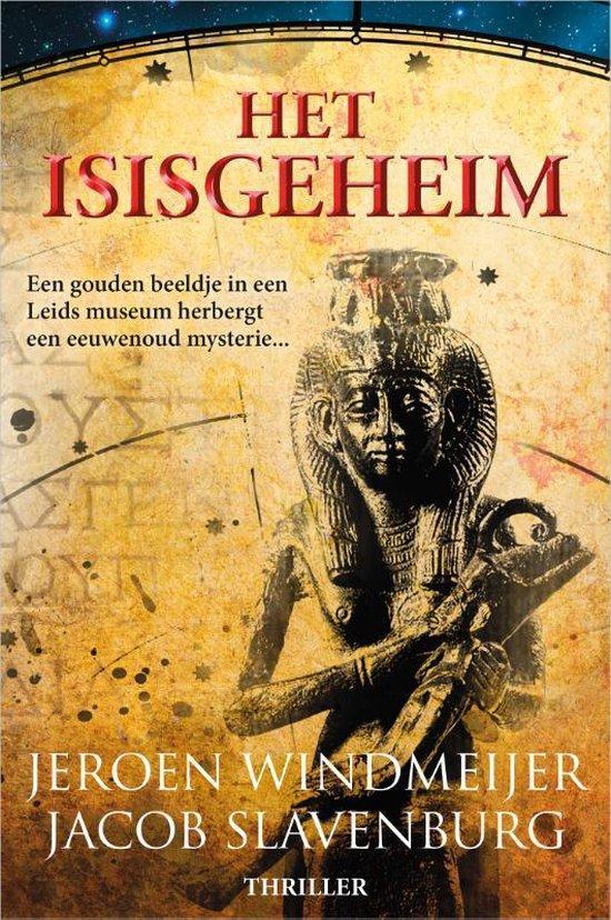 Boek cover Het Isisgeheim van Jeroen Windmeijer (Paperback)