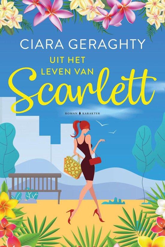 Uit het leven van Scarlett - Ciara Geraghty  
