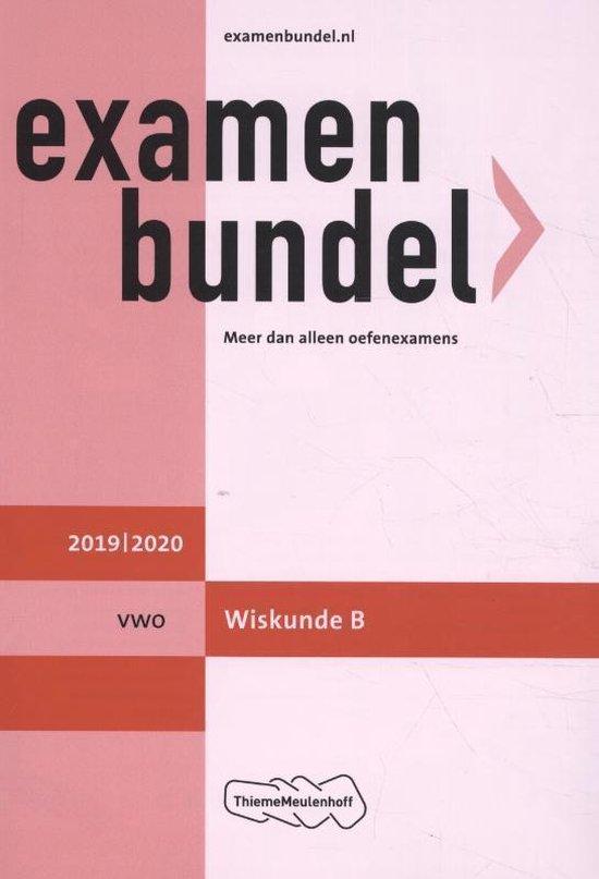 Examenbundel vwo Wiskunde B 2019/2020 - N.C. Keemink |
