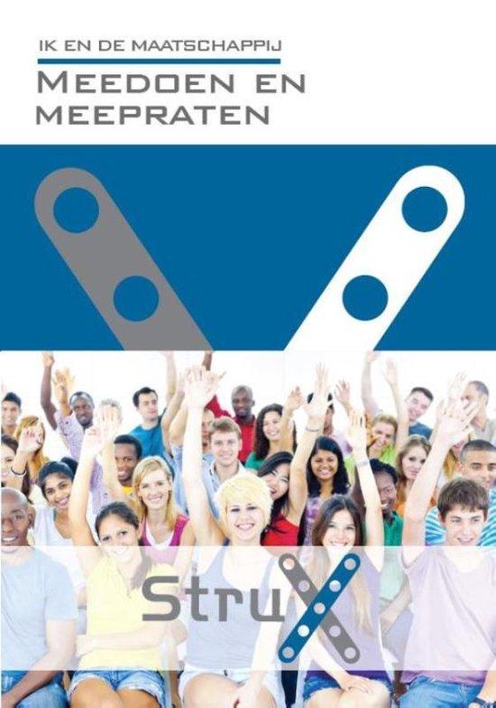 StruX - Ik en de Maatschappij: Meedoen en meepraten - Ina Berlet pdf epub