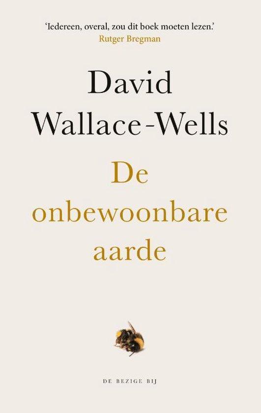 De onbewoonbare aarde - David Wallace-Wells   Readingchampions.org.uk
