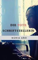 Boek cover Die tote Schriftstellerin van Nuria Ano