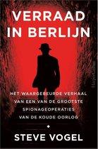 Verraad in Berlijn - Steve Vogel