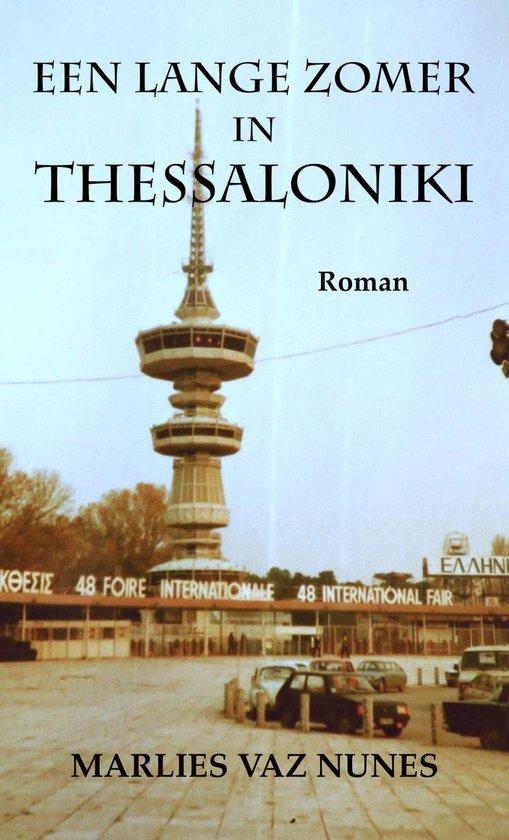 Een lange zomer in Thessaloniki - Marlies Vaz Nunes |