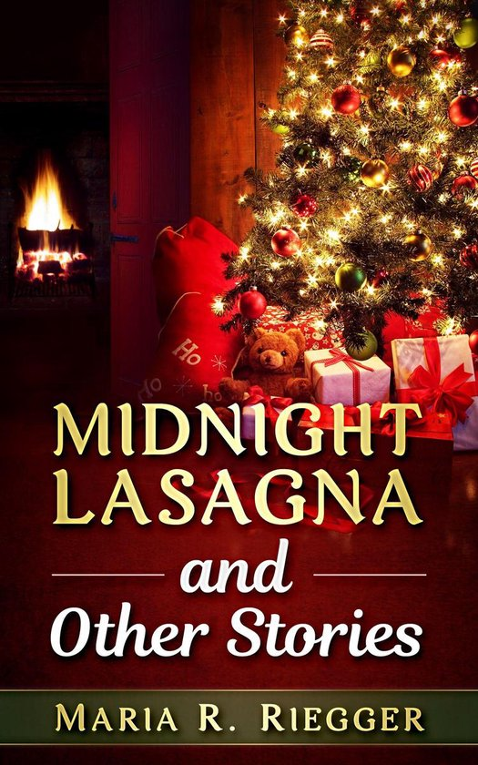 Midnight Lasagna and Other Stories