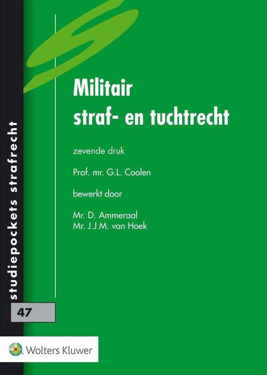Militair straf- en tuchtrecht - G.L. Coolen |