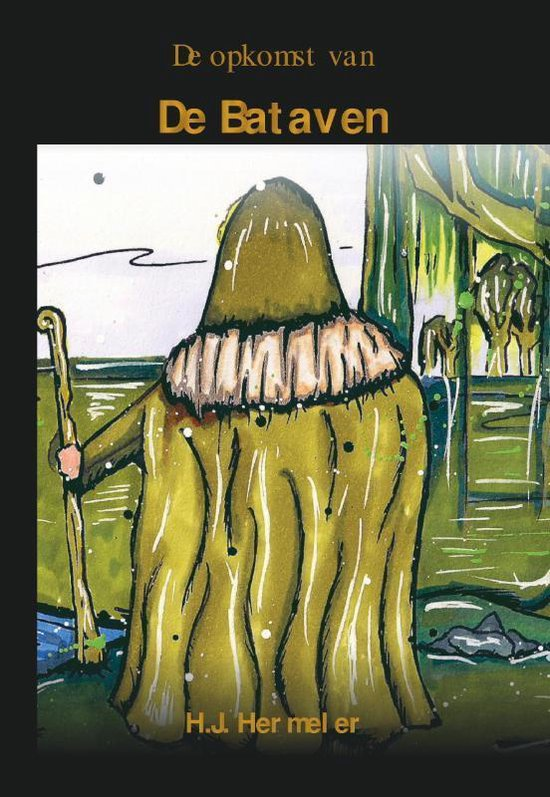 De Bataven 1 - De opkomst van de Bataven - Hans Hermeler pdf epub
