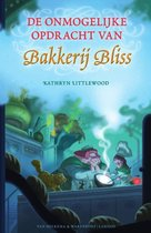 Bakkerij Bliss 3 - De onmogelijke opdracht van Bakkerij Bliss