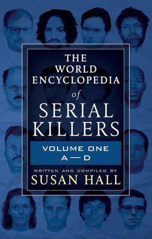 Omslag van The World Encyclopedia of Serial Killers: Volume One, A–D