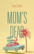 Mom's Dead
