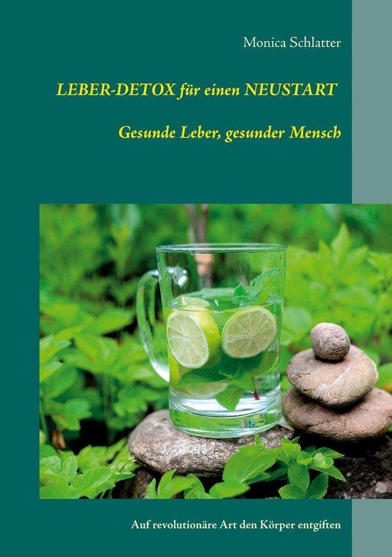 Leber-Detox für einen Neustart Gesunde Leber, gesunder Mensch