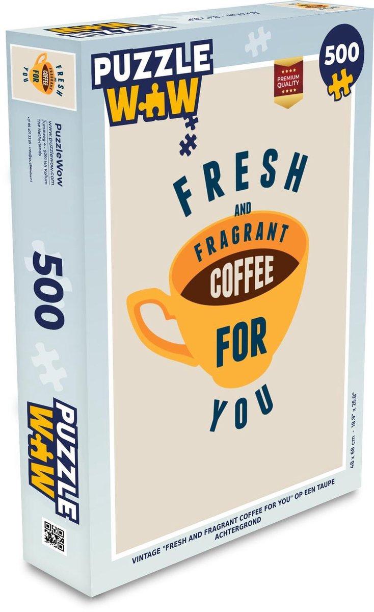 Puzzel 500 stukjes Koffie Vintage - Vintage Fresh and Fragrant coffee for you op een taupe achtergrond puzzel 500 stukjes  - PuzzleWow heeft +100000 puzzels