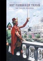 De opkomst en ondergang van het keizerrijk Trigië 9 -   De valse keizer