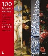100 meesterwerken Nederlandse en Vlaamse kunst 1350-1750