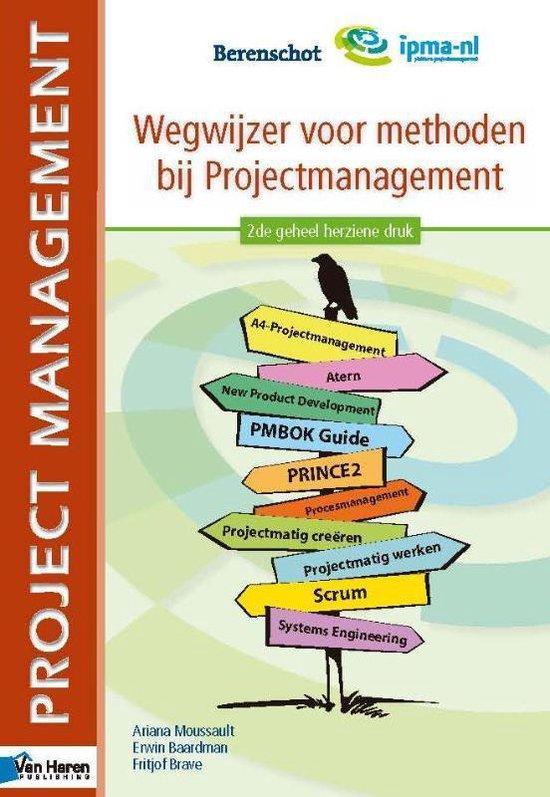 Wegwijzer voor methoden bij projectmanagement - 2de geheel herziene druk